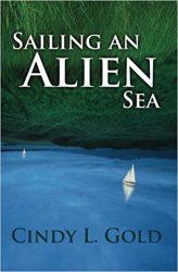 Cindy Gold | Sailing an Alien Sea